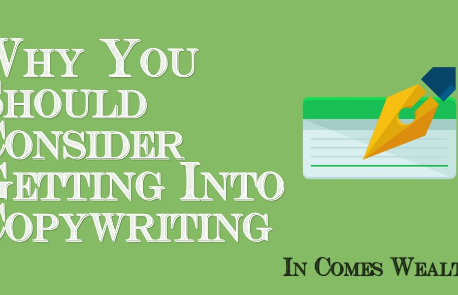 Why You Should Consider Getting Into Copywriting